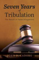 Seven Years of Tribulation - Amelia Publishing Inc.