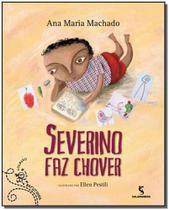 Severino Faz Chover - Salamandra - Moderna