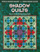 Shadow Quilts - Print on Demand Edition - C&T Publishing, Inc.