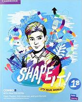 Shape it! 1 combo b students book and workbook with practice extra - Cambridge University