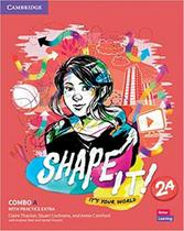 Shape it! 2 combo a student´s book and workbook with practice extra - Cambridge University -