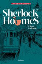Sherlock Holmes - O signo dos quatro - Lafonte