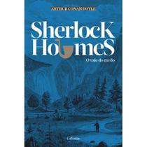Sherlock Holmes – O Vale do Medo - Lafonte -