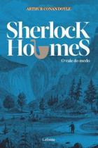 Sherlock holmes - o vale do medo - Lafonte