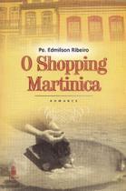 Shopping Martinica, O - Imago - Topico