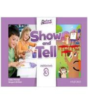 Show And Tell 3 - Activity Book - Oxford