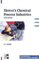 Shreves chemical process industries - 5th ed - Mhp - mcgraw hill professional -