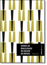 Signos da Brasilidade no Design de Móveis - Coleção Design - Senai -