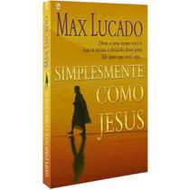 Simplesmente Como Jesus, Max Lucado - Cpad