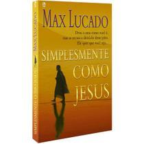 Simplesmente Como Jesus - Max Lucado - Cpad -
