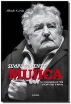 Simplismente mujica um livro onde o mito e o homem - Lafonte
