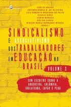 Sindicalismo e associativismo dos trabalhadores em educacao no brasil - volume 3 - Paco editorial -