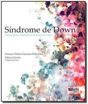 Sindrome de down : informacoes, caminhos e histori - Phorte -
