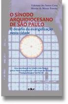 Sínodo arquidiocesano de são paulo, o - Educ - editora da puc-sp