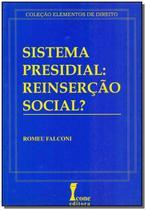 Sistema Presidial - Reinsercao Social - 01Ed/98 - Icone