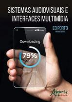 Sistemas audiovisuais e interfaces multimidia - Appris -