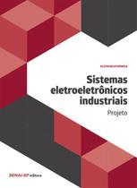 Sistemas eletroeletrônicos industriais: Projeto - Senai