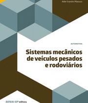 Sistemas Mecanicos De Veiculos Pesados E Rodoviarios - Senai-sp -