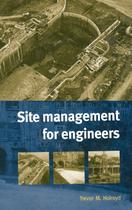 Site Management for Engineers - Thomas telford