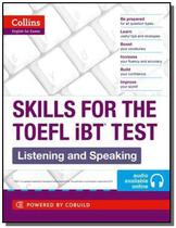 Skills for the toefl ibt test - listening and spea - Ciranda Cultural