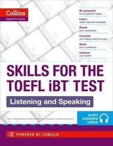 Skills For The TOEFL Ibt Test - Listening And Speaking - Book With Audio CD - Collins