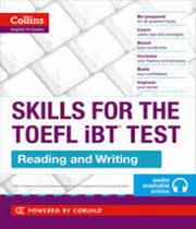Skills For The Toefl Ibt Test - Reading And Writing - Collins