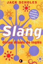 Slang - girias atuais do ingles - Disal editora