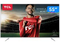 "Smart TV 4K LED 55"" TCL P6 Wi-Fi  - Conversor Digital 3 HDMI 2 USB"
