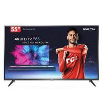 Smart TV LED 55 Polegadas TCL P65US Ultra HD 4K HDR com Wifi integrado -
