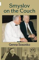 Smyslov on the Couch - Elk And Ruby Publishing House