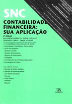 Snc - Contabilidade Financeira: Sua Aplicação - Almedina -