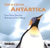 Sob o ceu da antartica - Oficina de textos