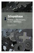 Sobre A Filosofia e Seu Metodo - Hedra -