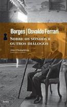 Sobre os Sonhos e Outros Dialogos - Hedra -