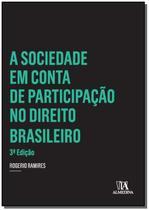 Sociedade Em Conta de P. No Di. Brasileiro,A-03/14 - ALMEDINA