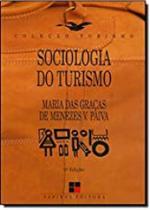 Sociologia do Turismo - Coleção Turismo - 7 Mares - Papirus