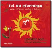 Sol da esperanca: natal, historias, poesias e simb - Mar de ideias -