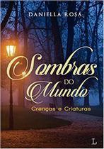 Sombras do Mundo: Crenças e criaturas: Volume 1 (Português) Capa Comum - Ler Editorial
