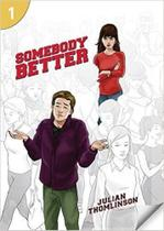 Somebody Better - Page Turners - Level 1 - National Geographic Learning - Cengage -