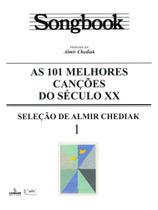 Songbook as 101 melhores canções do século xx - vol. 1 - Irmãos Vitale