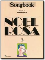 Songbook noel rosa - vol.3 - Lumiar