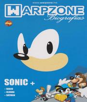 Sonic The Hedgehog - Biografias - Vol 02 - Warpzone -