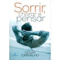 Sorrir, Chorar e Pensar - Cesar Carvalho - Danprewan -