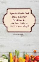 Special Dash Diet Slow Cooker Cookbook - Carlo Amore