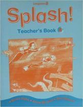 Splash 4 - Teachers Book - Longman