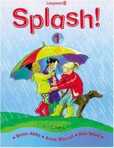Splash! Pupils Book 1 - Longman -