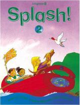 Splash! Pupils Book 2 - Longman -