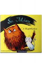 Sr. Miau e Bigodinho - Fundamento