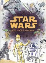 Star Wars - Crie, Pinte e Rabisque - Ediouro ( normal )