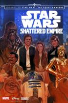 Star Wars Journey To Star Wars - The Force Awakens  Shattered Empire - Marvel